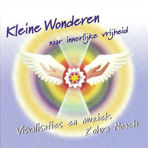 CD – Kleine wonderen naar innerlijke vrijheid